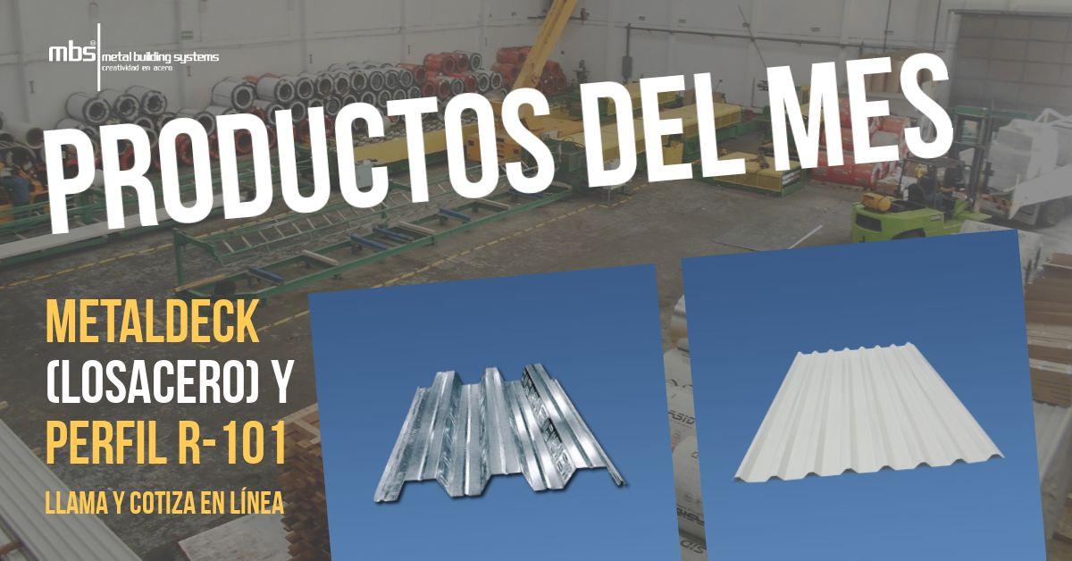 Productos del Mes. Metaldeck (Losacero) y R-101